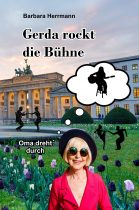 Rückblick-Gerda rockt die Bühne